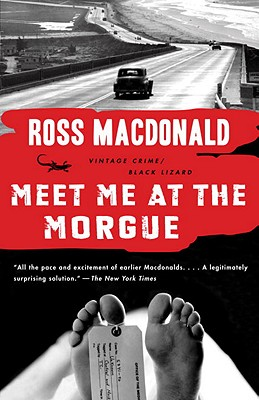 Meet Me at the Morgue By MacDonald, Ross