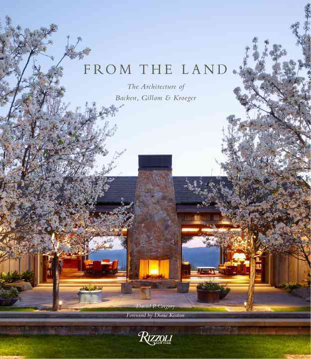 From the Land By Gregory, Daniel/ Keaton, Diane (FRW)